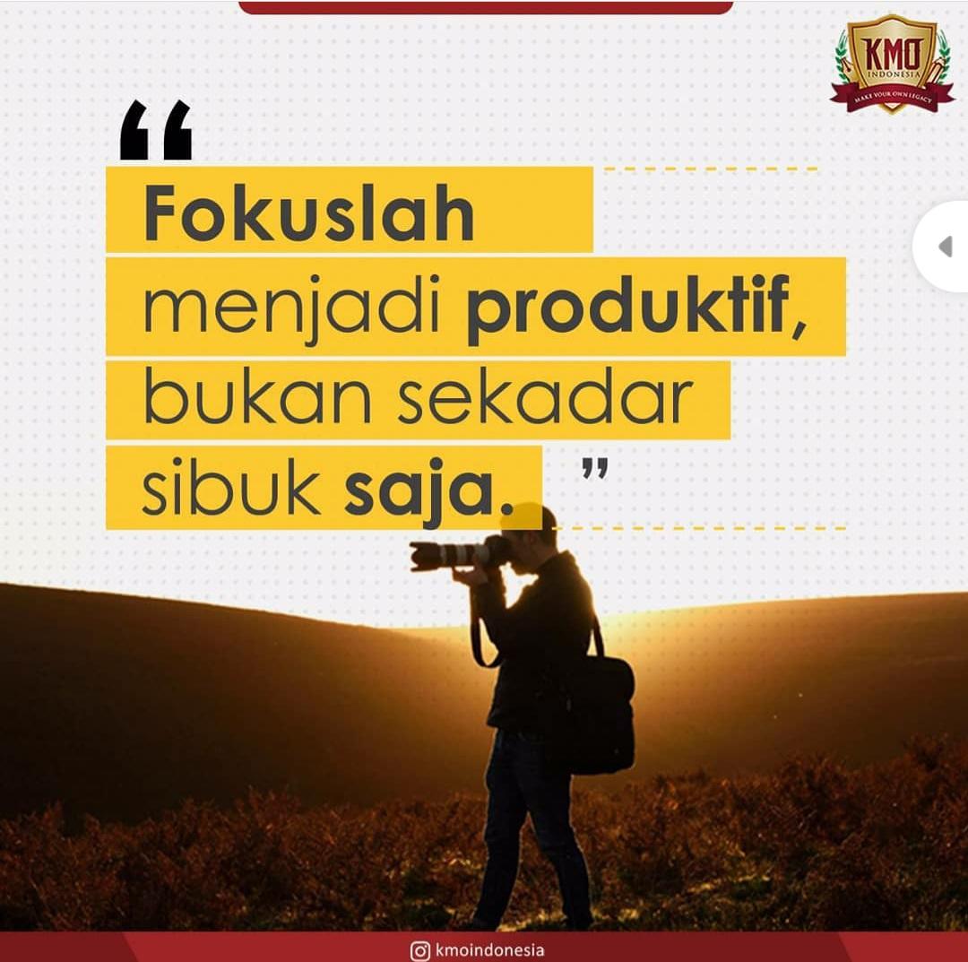 Fokuslah menjadi produktif, bukan sekedar sibuk saja